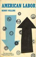 American Labor By Henry Pelling - Economía