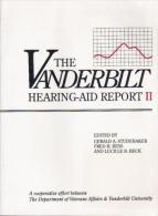 The Vanderbilt Hearing Aid Report II By Studebaker, Gerald A., Bess, Fred H (ISBN 9780912752266) - Medical/ Nursing