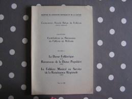 CONTRIBUTIONS AU RENOUVEAU DU FOLKLORE EN WALLONIE Volume 2  Régionalisme Danse Populaire Musicale - Culture