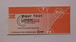 Ticket TCL Lyon (69/Rh�ne) - Bus M�tro Tramway - CINEMA - Festival LUMIERE 2014