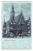 AK Polen Breslau Gruss Aus Karte Ges 19.4.1900 Grimma Nach Brandis Halt Ins Licht Karte W. Hagelberg - Pologne