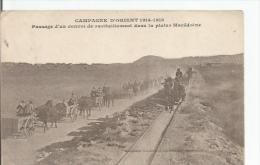 CAMPAGNE D'ORIENT 1914 18 PASSAGE D'UN CONVOI DE RAVITAILLEMENT DANS LA PLAINE MACEDOINE - Macédoine