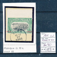 BELGIAN CONGO 1922 ISSUE COB 100  VARIETY NO 10C PERFORATION 15 SANS LE 10C DENT.15