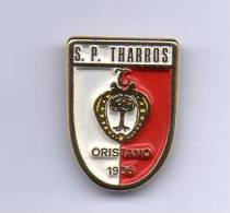 Pq1 S.P. Tharros Oristano Calcio Distintivi FootBall Pins Soccer Pin Spilla Italy - Calcio