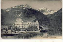 INTERLAKEN - Hotel Du Lac,   1910,  Vollstempel - BE Berne
