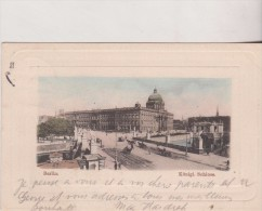 1901  Berlin Konigl. Schloss 1901 - Ohne Zuordnung
