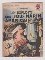 WWII: COLLECTION PATRIE : LES EXPLOITS D'UN SOUS-MARIN AMERICAIN  ..EDITION ROUFF. - Livres, BD, Revues
