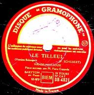 78 Trs 30 Cm état TB - VANNI-MARCOUX - LE TILLEUL - LES MYOSOTIS - 78 Rpm - Schellackplatten