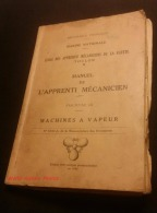Livre Ancien De 1946 - TOULON - Ecole Des Apprentis Mécaniciens De La Flotte - Manuel D'Apprenti - Marine Nationale - Histoire