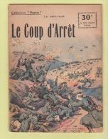 WWI:COLLECTION PATRIE: LE COUP D'ARRET.  EDITION ROUFF... - 1900 - 1949