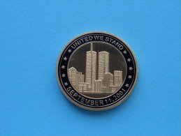 UNITED WE STAND September 11, 2011 ( 40 Mm./ 29.1 Gr. Colored - For Grade, Please See Photo ) ! - Pièces écrasées (Elongated Coins)