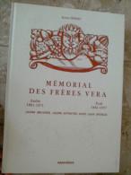 MEMORIAL DES FRERES VERA André Et Paul LEURS OEUVRES AFFINITES AVEC LEUR EPOQUE Par Janine HEBERT 1980 GRAPHEDIS - Biographie