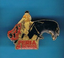 PIN´S // ** FERIA ** BÉZIERS ** 91 ** - Bullfight - Corrida