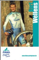 Fidea Cycling Team - Bart Wellens - Sportifs