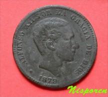Dix Centimes 1879  - Alphonse XII Par La Grâce De  Dieu - Espagne