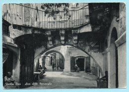 Vecchia Bari - Arco Delle Meraviglie - Bari