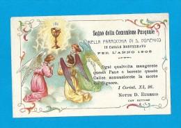 COMUNIONE PASQUALE: ANNO 1908 -  CASALE MONFERRATO-PARROCCHIA DI S. DOMENICO - Mm. 71X110 - MAN - Religione & Esoterismo