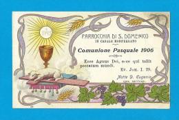 COMUNIONE PASQUALE: ANNO 1906 -  CASALE MONFERRATO-PARROCCHIA DI S. DOMENICO - Mm. 70X112 - MAN - Religione & Esoterismo