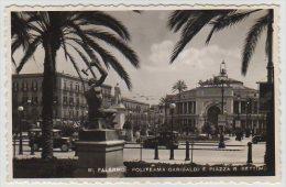 RPPC, WW2, POLITEAMA GARIBALDI E PIAZZA R SETTIMO,PALERMO,SICILIA, - Palermo