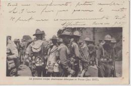 Guerre 14 18. Premières Troupes Américaines Débarquées En France. CPA Animée. 2 Scans. Voir Dos, Expéditeur. - Guerre 1914-18