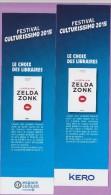 Marque-page  °°  Festival Culturissimo 2015 - Kero  :-.  L Peyrin °  La Drôle De Vie De Zelda Zonk.  6 X 20 - Marcapáginas