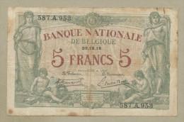 BELGIUM - 5 Francs  1914  P75a  Fine, Bdr Foxing  ( Banknotes ) - 5-10-20-25 Francs