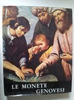 M#0I1 Pesce - Felloni LE MONETE GENOVESI Stringa Ed.1975 - Libri & Software