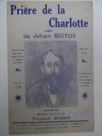 Partition Ancienne Prière De La Charlotte De Jehan Rictus Fernand Warms Steinlen - Partituras