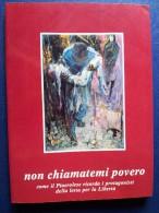 M#0I15 NON CHIAMATEMI POVERO-RESISTENZA PINEROLO ANPI 1985/VAL PELLICE/VAL CHISONE - Italiano