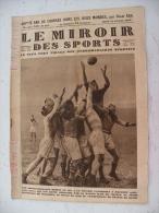 Le Miroir Des Sports N° 357 - 15 Février 1927 Vélo/Ruby/Football/Athlétisme/Boxe/Tennis & Sport Mécanique - Livres, BD, Revues