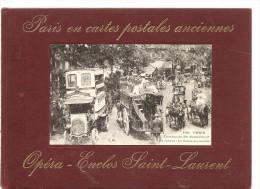 Paris En Cartes Postales Anciennes Opéra Enclos Saint Laurent Par Georges Renoy Première édition De 1973 - Mehransichten, Panoramakarten