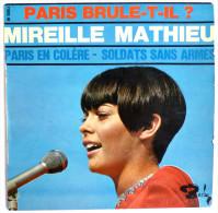 Disque 45T MIREILLE MATHIEU - PARIS BRULE-T-IL PARIS EN COLERE SOLDATS SANS ARMES - BARCLAY BLY 71083-1 - BIEM - Blues