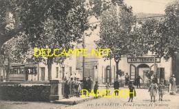 83 // LA VALETTE, Point Terminus Du Tramway - France