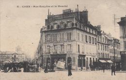 CAEN :  Rue Ecuyère Et Le Marché - Caen
