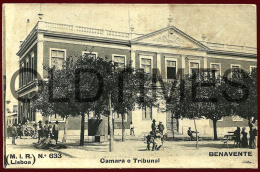 BENAVENTE - CAMARA E TRIBUNAL - 1910 PC - Santarem