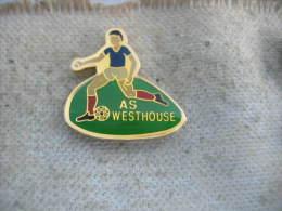 Pin´s Football: Equipe De Foot De L'AS Westhouse (Dépt 67) - Calcio