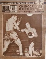 Miroir-Sprint N°808 - 27 Novembre 1961 - Foot-ball En Folie - Boxe: Chiocca Le Dernier Des Scientifiques - Sport