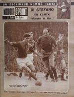 Miroir-Sprint N°810 - 11 Décembre 1961 - Foot-ball : Di Stefano En échec - Escrime: Hamia - Sport
