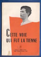 Vietnam; Cette Voie Qui Fut La Tienne; 1965; Buch 90 Seiten - Politik