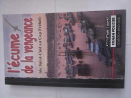 L'ECUME DE LA VENGEANCE Par CHRISTIAN FAUVEL Collection  BREIZH NOIR   éditions  ASTOURE  Policier Breton - Non Classés