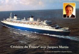 PAQUEBOT FRANCE CROISIERE AVEC JACQUES MARTIN - Paquebots