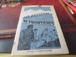 RESISTANCE/MAQUIS-Jean PERRIGAULT-LES PASSEURS DE FRONTIERES 1945 Voir Photos - Guerre 1939-45