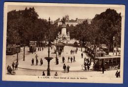 69 LYON Place Carnot Et Cours De Verdun ; Tramways - Animée - Lyon 2