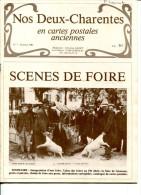 Revue Nos Deux Charentes En Cartes Postales Anciennes Scénes De Foire 1981 - Français