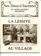 Revue Nos Deux Charentes En Cartes Postales Anciennes La Lessive 1982 - Français