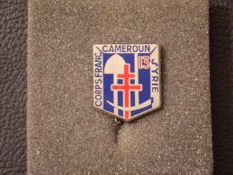 "Insignes Militaire "" 13 Corps Franc - Cameroun - Syrie "" Military Badges """" - RARE - Armée De Terre"