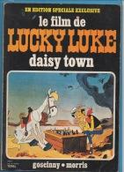 Morris & Goscinny - Publicité Total- Lucky Luke -Le Film Daisy Town - Lucky Luke