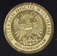 # GOLD MEDAILLE 1984 OSTERREICHISCHE WEINMESSE Austria Wine Bottle Accessory Label Wein Vin Vino Etiquette Etikett - Etiketten