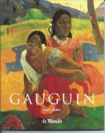 Paul GAUGUIN Par Ingo F. Walther De 1988.. 95 Pages Nombreuses Reproductions De Tableaux - Kunst
