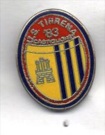 Pq1 U.S. Tirrena Calcio Distintivi FootBall Soccer Pin Spilla Pins Castiglione Della Pescaia Italy Toscana Grosseto - Calcio